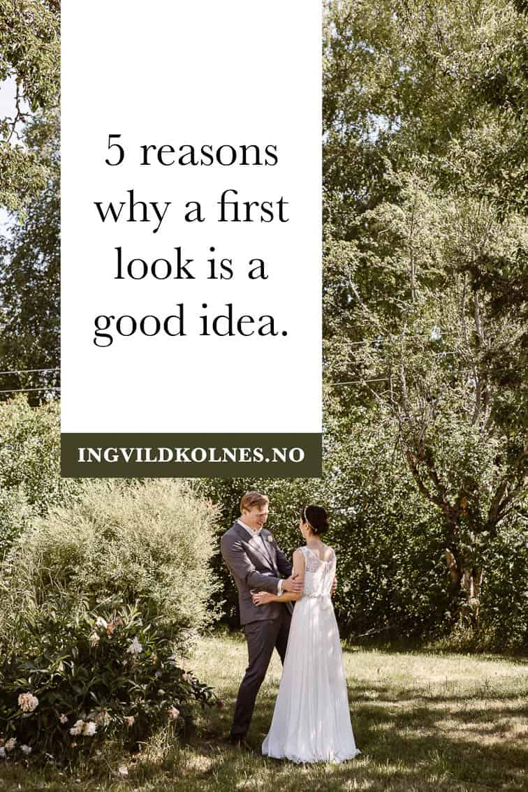 Why a first look on your wedding day is a good idea