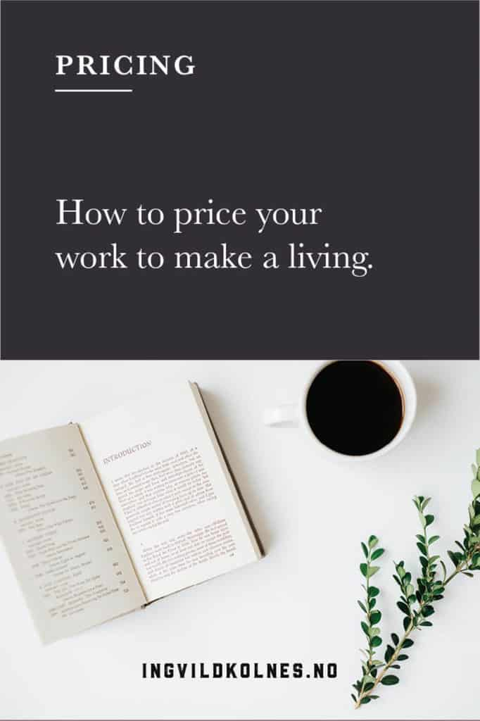 How to price your work and make a living