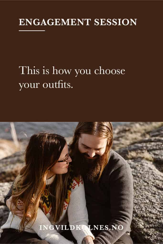 What to wear for your engagement session