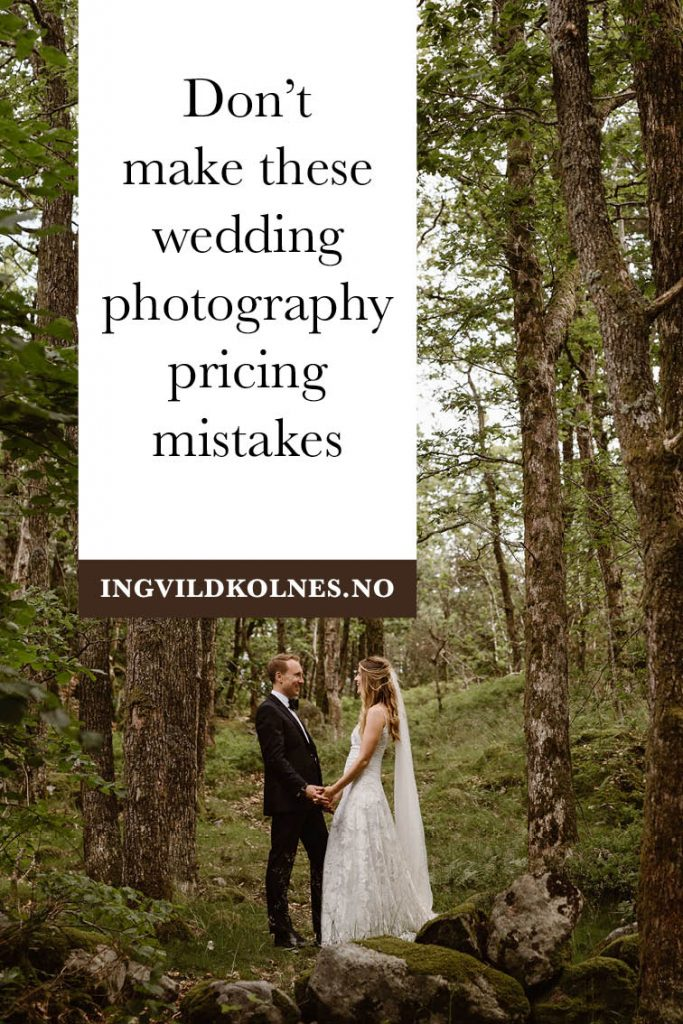 7 common wedding photography pricing mistakes you should avoid doing
