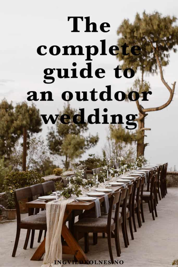 Complete guide to an outdoor wedding