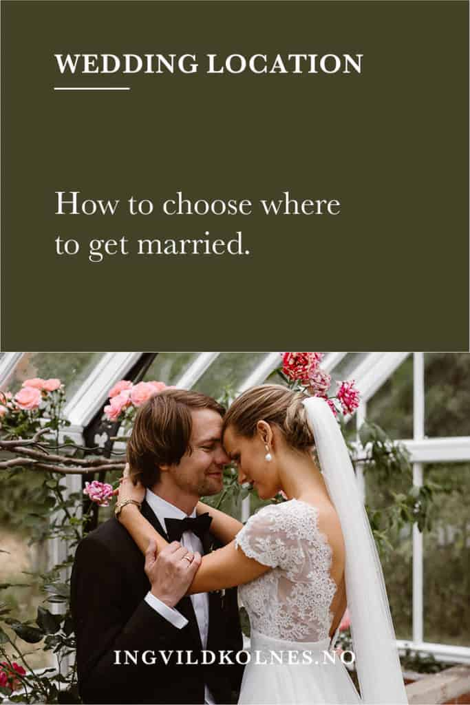 How to chose where to get married