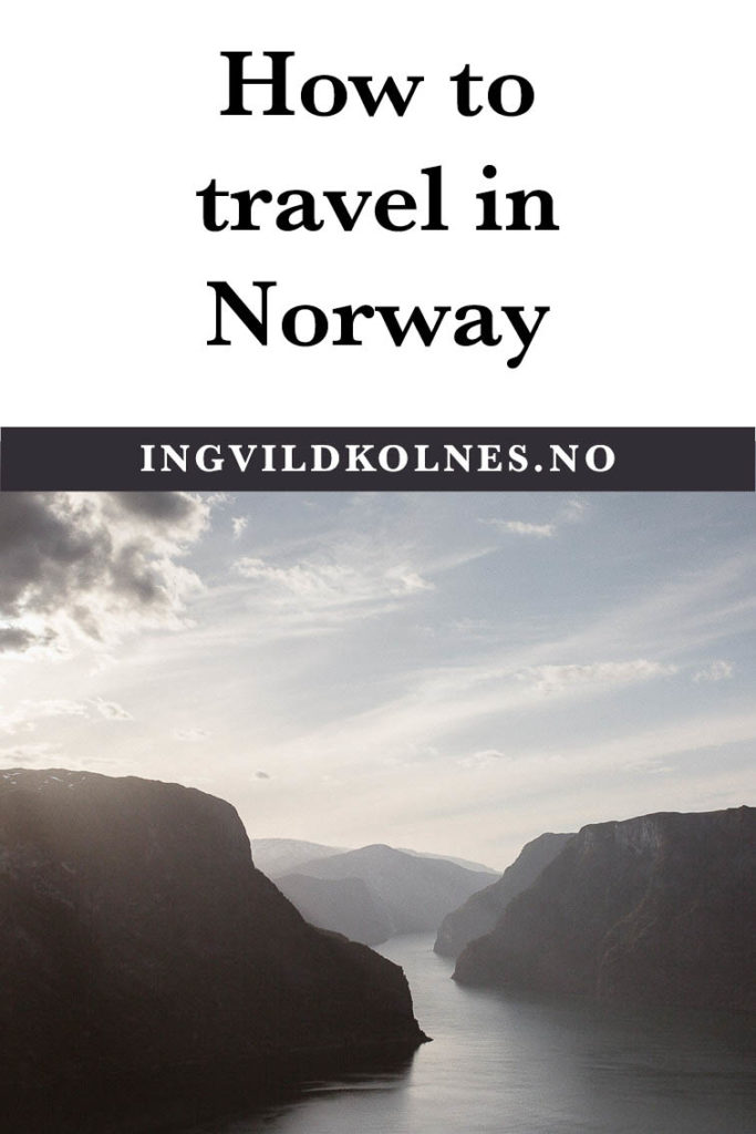 How to travel in Norway