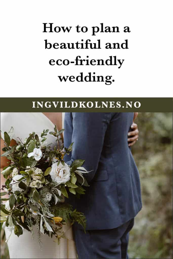 How to plan an eco-friendly and sustainable wedding