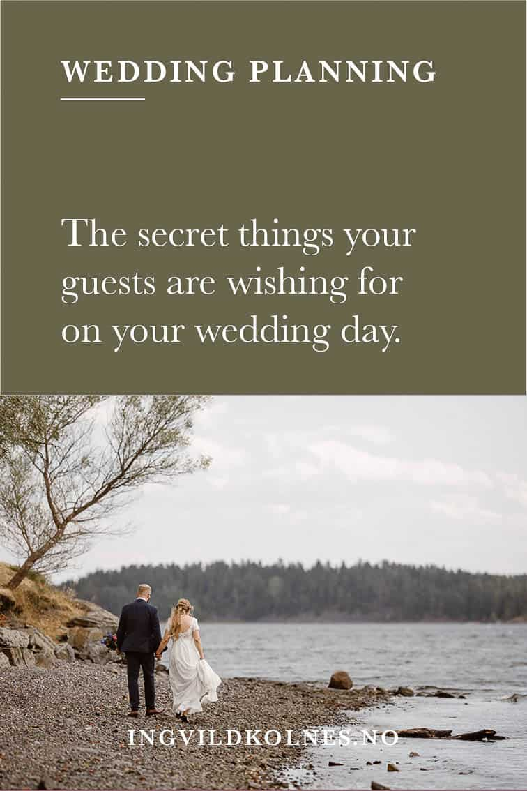 What your wedding guests really want