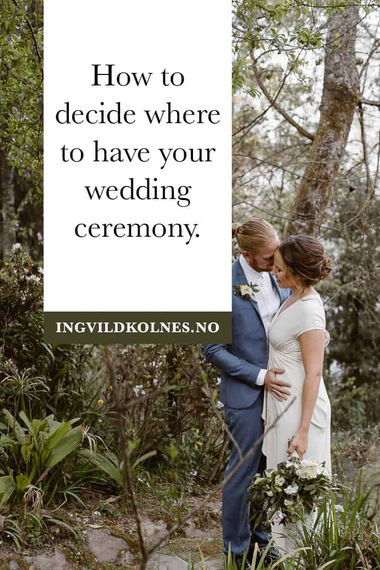 Where should you have your wedding ceremony